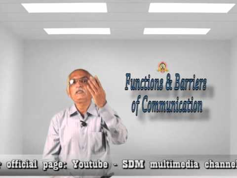 Functions And Barriers Of Communication