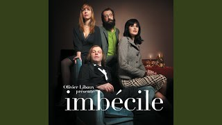 Imbécile (Feat. Philippe Katerine)