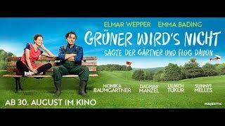 GRÜNER WIRD'S NICHT, SAGTE DER GÄRTNER UND FLOG DAVON - Trailer