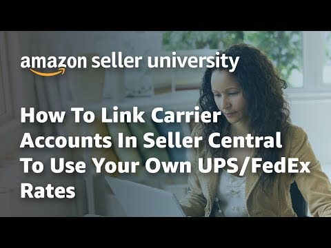 How To Link Carrier Accounts In Seller Central To Use Your Own UPS/FedEx Rates
