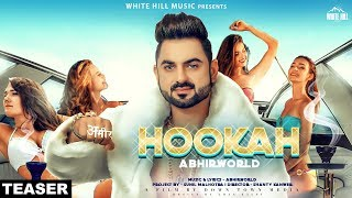 Hookah (Teaser) Abhirworld | Releasing on 17th Dec | White Hill Music