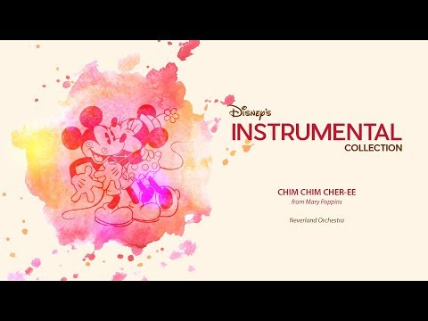 Free Download Disney Instrumental ǀ Neverland Orchestra - Chim Chim Cher-ee Mp3 dan Mp4