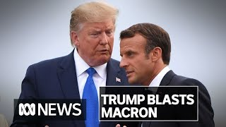 Donald Trump says French President Emmanuel Macron's NATO comments were 'very insulting' | ABC News