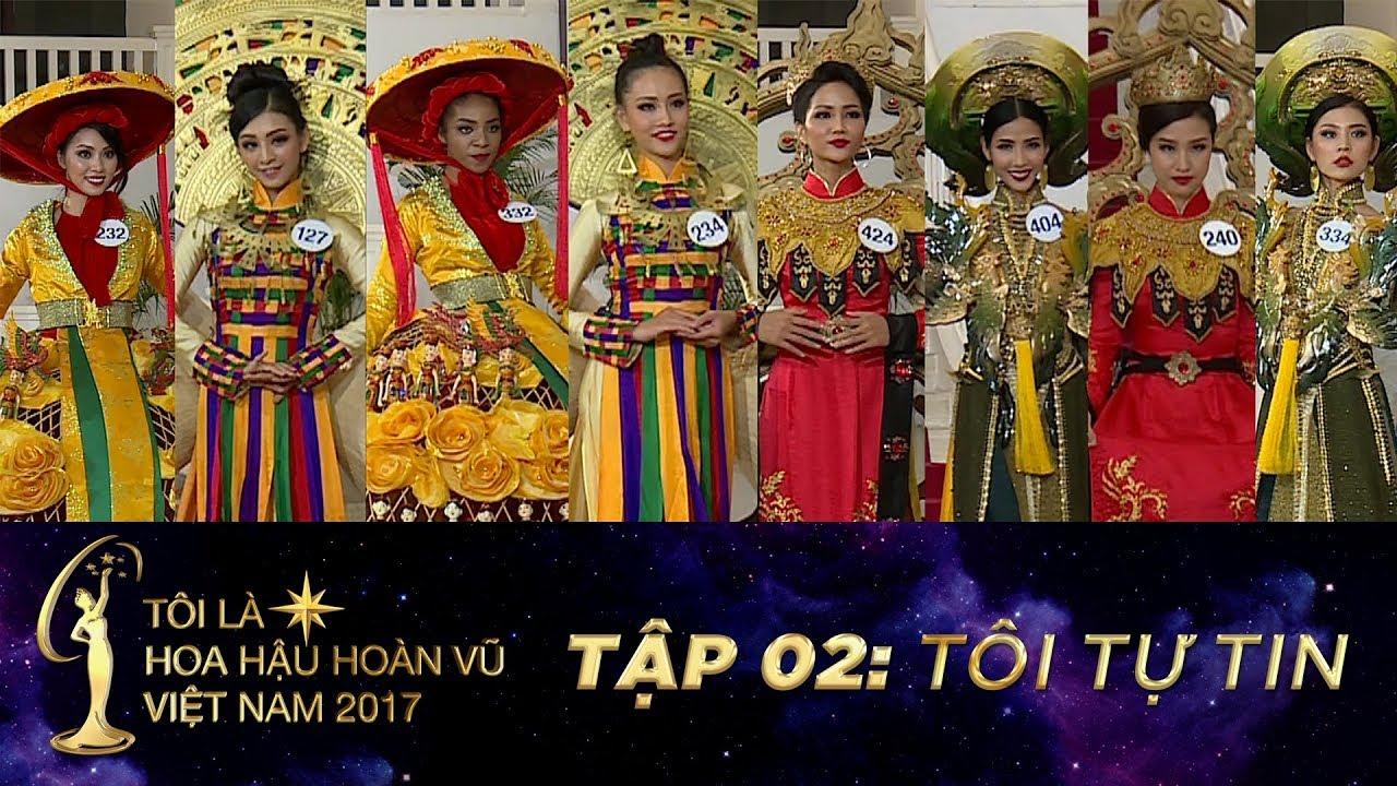 Tôi là Hoa hậu Hoàn Vũ Việt Nam – Tập 02 FULL HD – Tôi tự tin | Miss Universe Vietnam