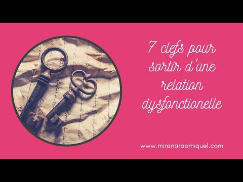 7 clefs pour sortir d'une relation dysfonctionnelle