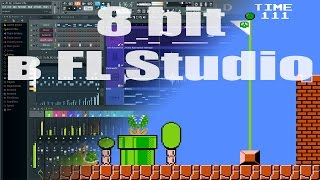 Скачать 8 Bit в FL Studio
