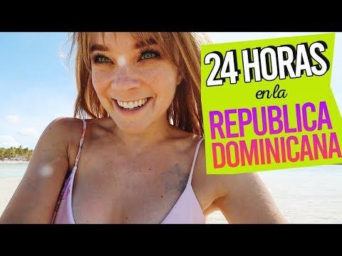 24 HORAS EN LA REPUBLICA DOMINICANA!!