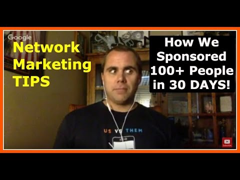 Network Marketing Tips: How We Sponsored 101 People in 30 Days! (MUST WATCH!)