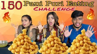 150 Spicy Pani Puri Eating Challenge | Golgappe eating competition | Food challenge