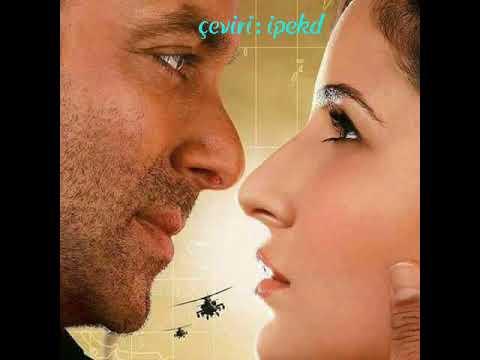 Saiyaara Türkçe Altyazılı (Ah Kalbim) - Ek Tha Tiger - Salman Khan Katrina Kaif