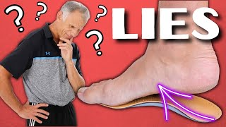 The Big Lie About Flat Feet & Custom Arch Supports.