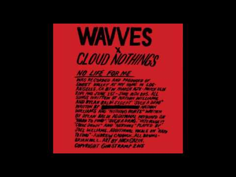Wavves x Cloud Nothings No Life For Me full album (2015)