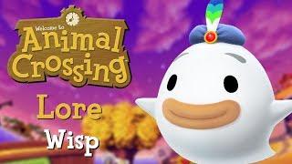 Animal Crossing Lore: Wisp