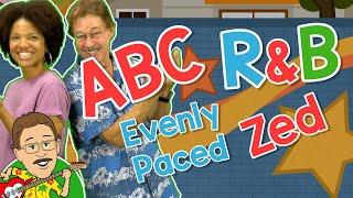 ABC R&B   Evenly Paced Zed   Jack Hartmann Alphabet Song