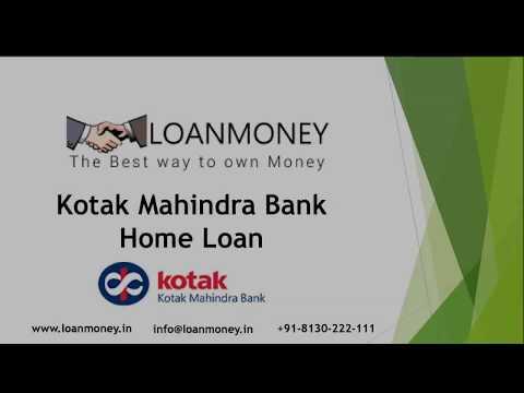 Kotak Mahindra Bank Home Loan in Delhi NCR through LoanMoney