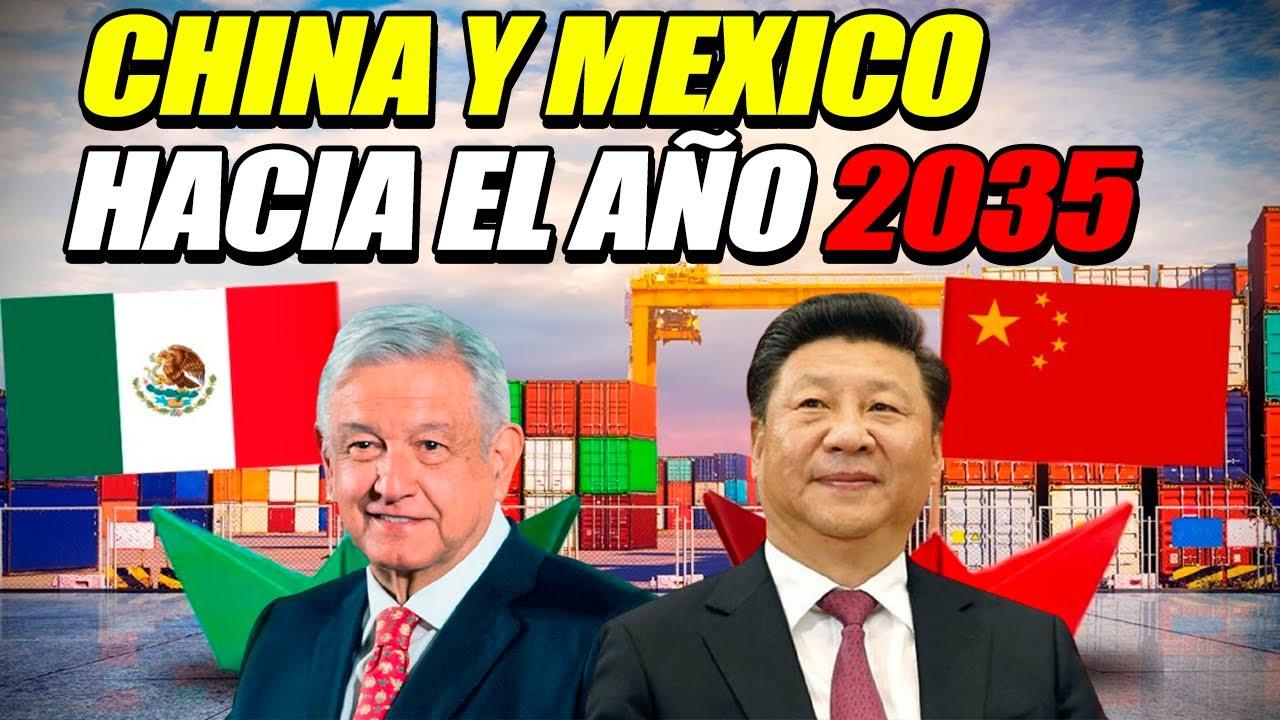 CHINA Y MÉXICO HACIA EL 2035: EL FORTALECIMIENTO DE UNA NUEVA ECONOMÍA