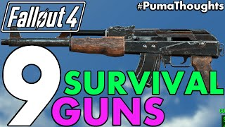 Top 9 Best Guns and Weapons from Fallout 4 s Survival Mode Including DLC PumaCounts