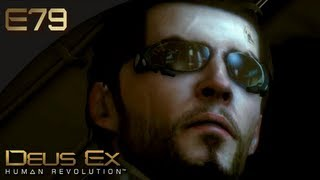 Deus Ex: Human Revolution [BLIND] - E79 - Going to PANCHAEA!  (Gameplay)