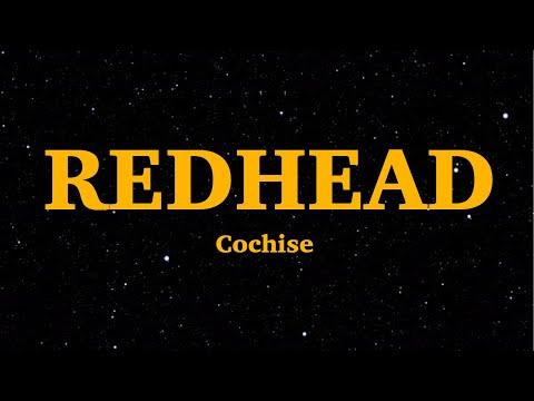 "Cochise - Redhead (Lyrics) | ""Even When It's Pouring, I'm Still Looking Fresh"" | We Are Lyrics"