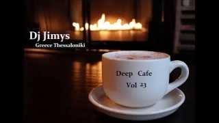 DJ JIMYS Mix Deep Cafe Vol 23