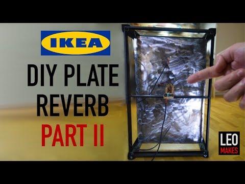 "DIY ""IKEA Hack"" Plate Reverb Part 2 (Sounds amazing now!)"