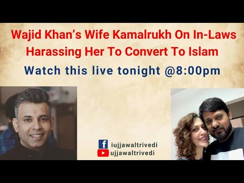 Music Dir Wajid Khan's Wife Kamalrukh On In-laws Harassing Her To Convert To Islam