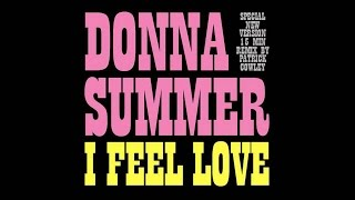 Donna Summer - I Feel Love (Patrick Cowley Remix) - Remastered, HQ