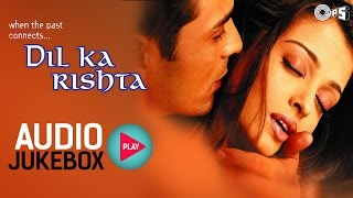 Gambar cover Dil Ka Rishta Jukebox - Full Album Songs | Arjun Rampal, Aishwarya, Nadeem Shravan