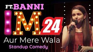 I M 21 Aur Mere Wala - Standup Comedy by Banni - Comedy Studio - Ab India Hasega