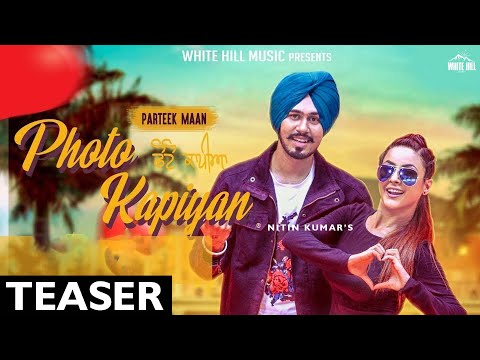 Photo Kapiyan (Teaser) Parteek Maan | White Hill Music | Releasing on 23rd Jan