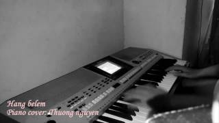 Hang Belem - Piano cover: Thuong Nguyen