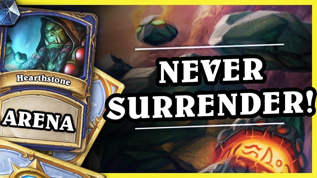 NEVER SURRENDER! – SHAMAN – Hearthstone Arena