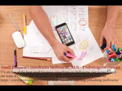 Small Business Consultants Melbourne, AUS   www evolvetogrow com