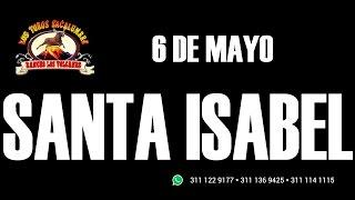 FIESTAS SANTA ISABEL 2016 - RANCHO LOS VOLCANES