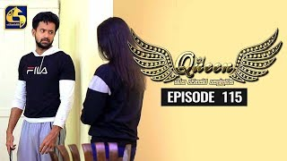 Queen Episode 115 || ''ක්වීන්'' ||  15th January 2020 Thumbnail