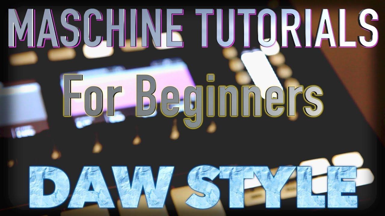 Maschine tutorials for beginners youtube.