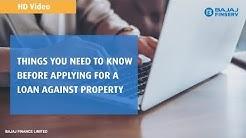 Loan Against Property - Things to know before applying | Bajaj Finserv