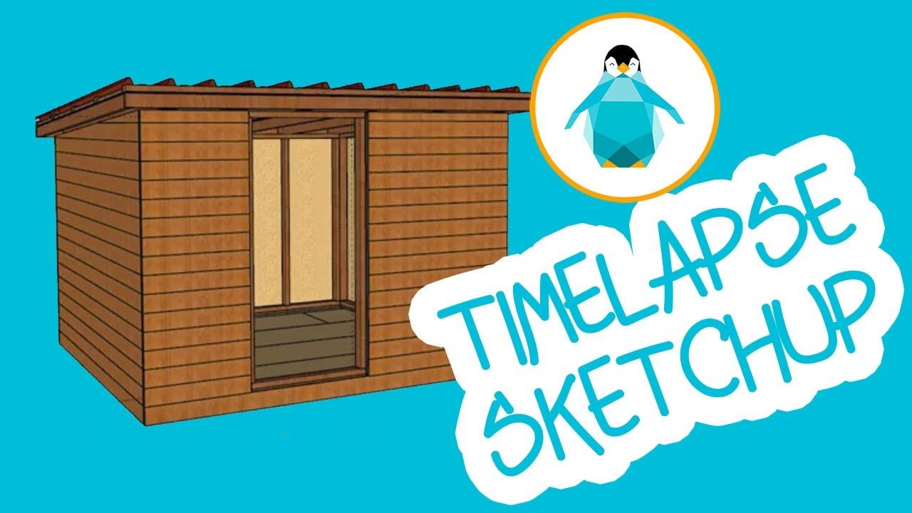 Abri de jardin - Timelapse Sketchup - YouTube