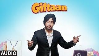 Giftaan: Deep Karan (Full Audio Song) | Preet Hundal | Vicky Dhaliwal | Latest Punjabi Songs 2018