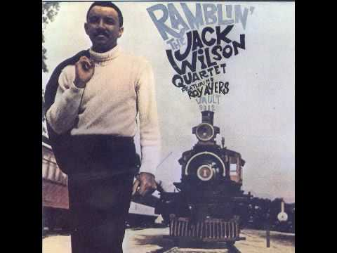 The Jack Wilson Quartet featuring Roy Ayers - Ramblin'