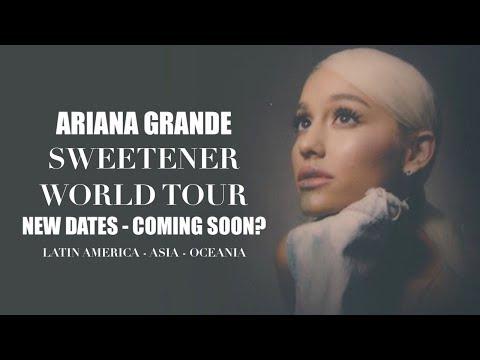 Ariana Grande - New Sweetener World Tour Dates Soon?