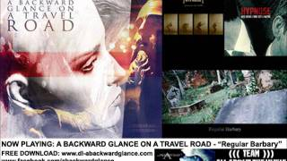 A Backward Glance On A Travel Road - Regular Barbary
