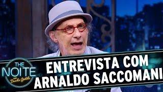 The Noite (07/11/16) - Entrevista com Arnaldo Saccomani