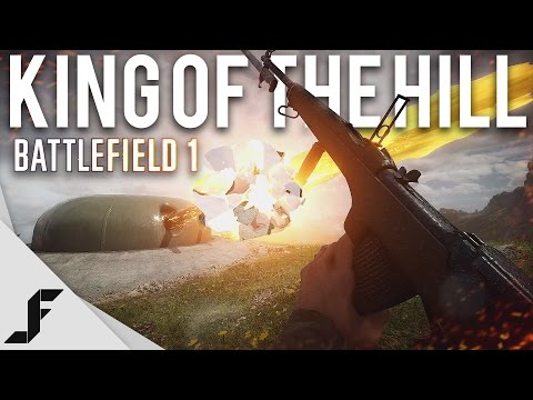 KING OF THE HILL - Battlefield 1