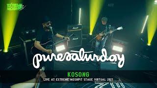 Pure Saturday - Kosong (Live at Extreme Moshpit