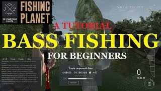FISHING PLANET: BASS FISHING and MISSOURI FOR BEGINNERS