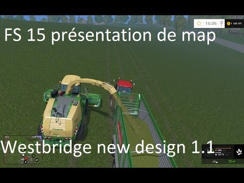 FS 15 présentation de maps westbridge hill new design en compagnie de bruno