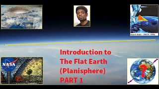 "INTRO TO THE FLAT EARTH PLANISPHERE PT 1 ""OUR TRUE COSMOLOGY """