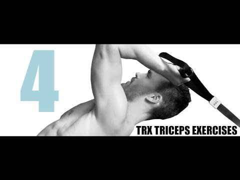 4 TRX TRICEPS EXERCISES AND WHICH PART OF THE MUSCLE THEY TARGET