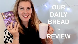Our Daily Bread- Bible Study Review   Coffee & Colossians